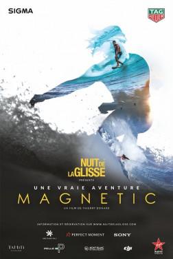 Nuit de la Glisse: Magnetic (2018)